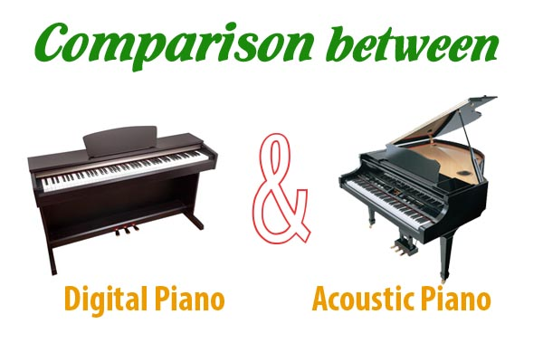 Comparison between Digital Piano and Acoustic Piano